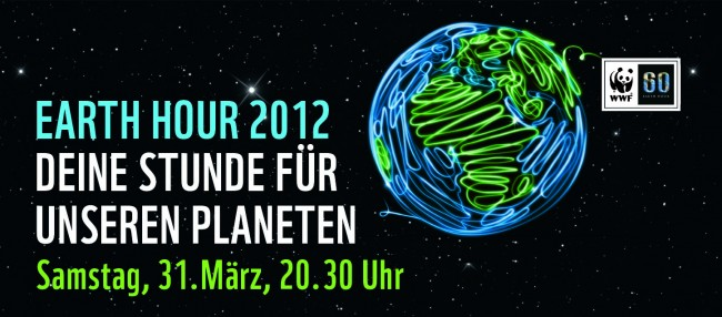 Earth Hour 2012! Was wirst Du tun?